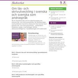 Om läs- och skrivutveckling i svenska och svenska som andraspråk
