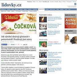 Jak výrobci skrývají glutamát v potravinách? Používají jiné názvy