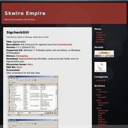 Skwire Empire « SigcheckGUI