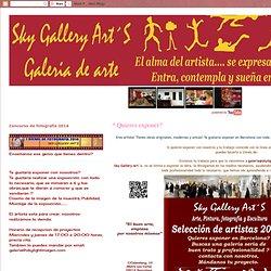 Sky Gallery Art´S: * Quieres exponer?