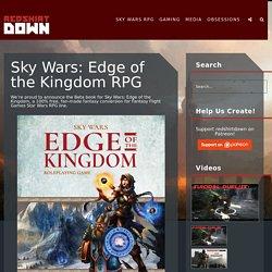 Sky Wars: Edge of the Kingdom RPG