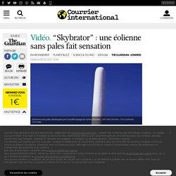 """""""Skybrator"""" : une éolienne sans pales fait sensation"""
