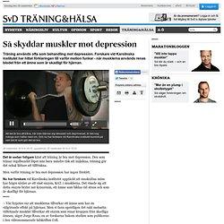 Så skyddar muskler mot depression