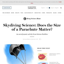 Skydiving Science: Does the Size of a Parachute Matter?