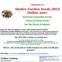 Skyfire Garden Seeds Catalog of Heirloom Seeds