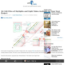 16 CAD Files of Skylights and Light Tubes Available for Your Next Project