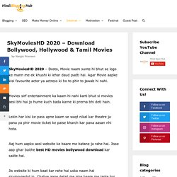 SkyMoviesHD 2020 - Download Bollywood, Hollywood & Tamil Movies