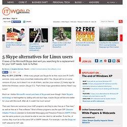 5 Skype alternatives for Linux users