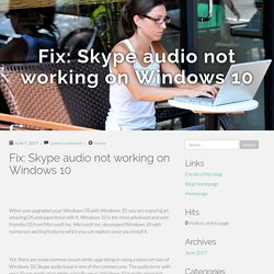 Fix: Skype audio not working on Windows 10