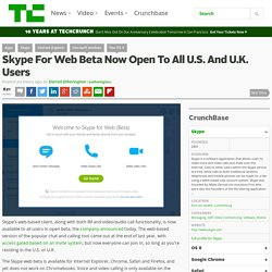Skype For Web Beta Now Open To All U.S. And U.K. Users