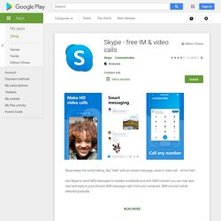 Skype - free IM & video calls - Apps on Google Play