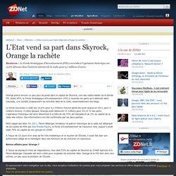 L'Etat vend sa part dans Skyrock, Orange la rachète - ZDNet