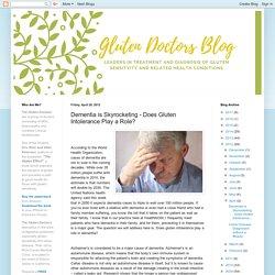 The Gluten Doctors: Dementia is Skyrocketing - Does Gluten Intolerance Play a Role?