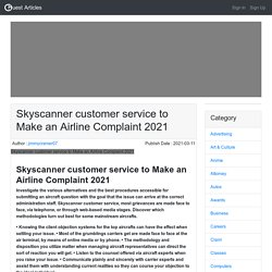 Skyscanner customer service to Make an Airline Complaint 2021