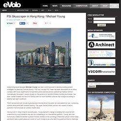 PSi Skyscraper in Hong Kong / Michael Young