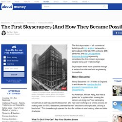 The First Skyscrapers (And How They Became Possible)