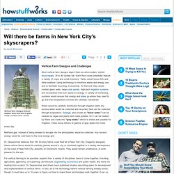 Will there be farms in New York City's skyscrapers? - HowStuffWorks
