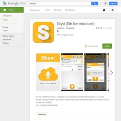 Skyvi (Siri for Android)