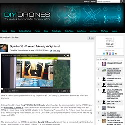 Skywalker X8 - Video and Telemetry via 3g internet