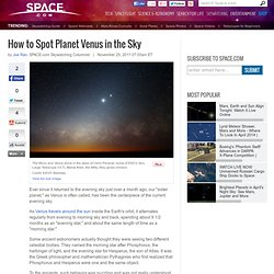 How to Spot Planet Venus in the Sky | Phases of the Planet Venus | Skywatching, Telescopes & Astrophotography