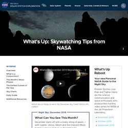 What's Up: Skywatching Tips from NASA – NASA Solar System Exploration