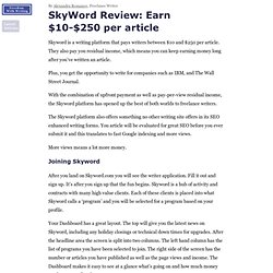 » SkyWord Review: Earn $10-$250 per article