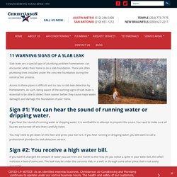 11 WARNING SIGNS OF A SLAB LEAK