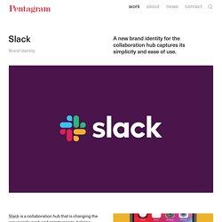 Slack — Story — Pentagram