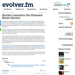 Slacker Launches On-Demand Music Service