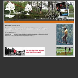 welcome to slackline.org.uk :: the UK slacklining resource