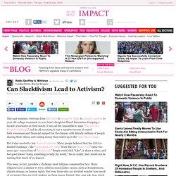 Can Slacktivism Lead to Activism?