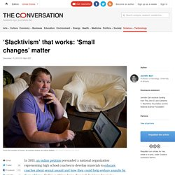 'Slacktivism' that works: 'Small changes' matter
