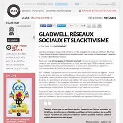 Gladwell, Réseaux sociaux et Slacktivisme