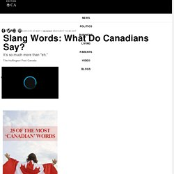 Slang Words: What Do Canadians Say?