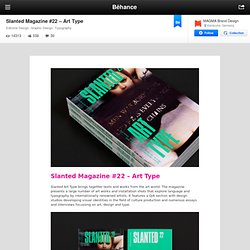 Slanted Magazine #22 – Art Type on Behance