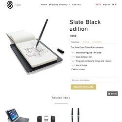 Slate Black edition - iskn