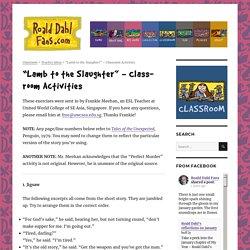 """Lamb to the Slaughter"" – Classroom Activities – Roald Dahl Fans"