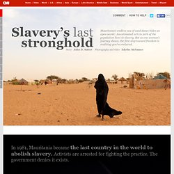 Slavery's last stronghold