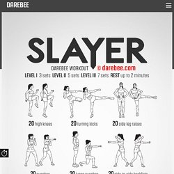 Slayer Workout