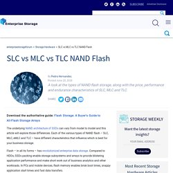 SLC vs MLC vs TLC NAND Flash