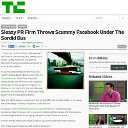 Sleazy PR Firm Throws Scummy Facebook Under The Sordid Bus
