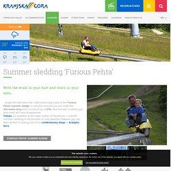 Summer sledding 'Furious Pehta' - Kranjska Gora