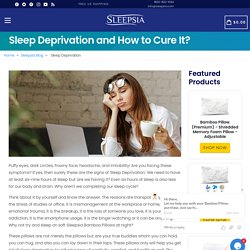 Sleep Deprivation and How to Cure It?