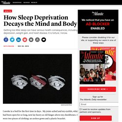 How Sleep Deprivation Decays the Mind and Body