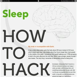 Sleep (or how to hack your brain)