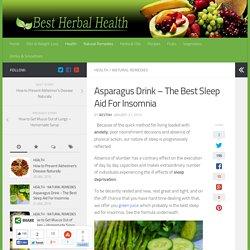 The Best Sleep Aid For Insomnia - Best Herbal Health