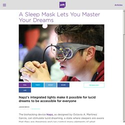A Sleep Mask That Lets You Control Your Dreams