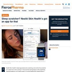 Sleep scratcher? Nestlé Skin Health's got an app for that