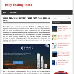 Sprayable Sleep -Ingredients, Facts & Side Effects