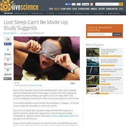 Lost Sleep Can't Be Made Up, Study Suggests